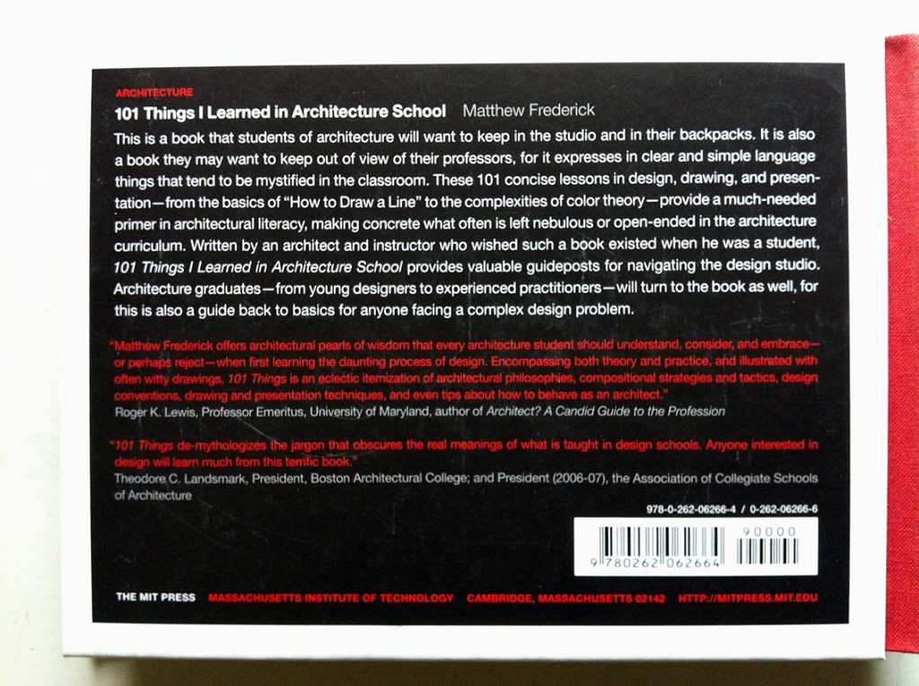 101 Things I Learned in Architecture School, by Matthew Frederick - rear cover